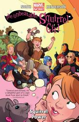 The Unbeatable Squirrel Girl Vol  1 PDF