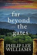 Far Beyond the Gates