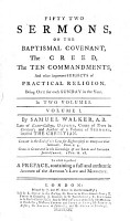 Fifty Two Sermons  on the Baptismal Covenant  the Creed  the Ten Commandments  and Other Important Subjects of Practical Religion  Being One for Each Sunday in the Year     By Samuel Walker     To which is Prefixed a Preface  Containing a Full and Authentic Account of the Author s Life and Ministry PDF