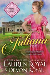 Juliana: A Sweet & Clean Historical Romance (Regency Chase Brides, Book 2)