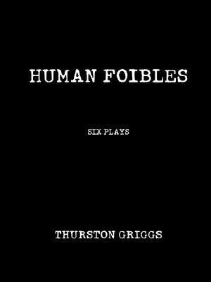 Human Foibles