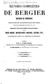 Oeuvres complètes de Bergier...augmentées d'un grand nombre d'ouvrages inédits... ...