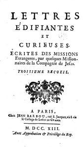 Lettres edifiantes et curieuses: ecrite des missions etrangères, Volumes3à4