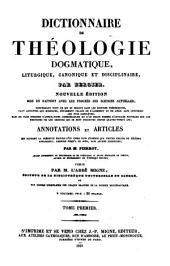 Dictionnaire de Theologie Dogmatique, Liturgique, Canonique et Disciplinaire (etc.): 33-35 : Dictionnaire de Theologie Dogmatique