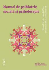 Manual de psihiatrie socială și psihoterapie