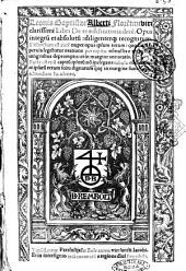 Leonis Baptistae Alberti Florentini ... Libri de re aedificatoria decem. Opus integrum et absolutum; diligenterque recognitum ... Facta est etiam capitum ipsorum non inelegans tabula ..