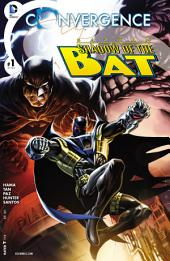 Convergence: Batman: Shadow of the Bat (2015-) #1