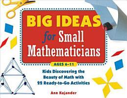 Big Ideas for Small Mathematicians PDF
