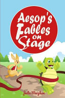 Aesop's Fables on Stage: A Collection of Plays for Children