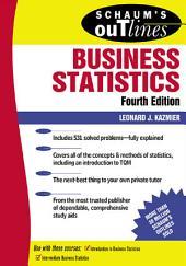 Schaum's Outline of Business Statistics: Edition 4