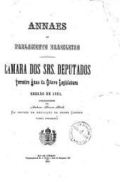 Annaes do Parlamento Brazileiro: Câmara dos Srs. Deputados, Volume 3,Parte 1