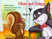 Oliver and Jumpy - the Cat Series, Stories 52-54: Bedtime stories for children in illustrated picture book with short stories for early readers.