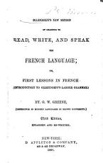 Ollendorff s New Method of Learning to Read  Write  and Speak the French Language  Or  First Lessons in French  Introductory to Ollendorff s Larger Grammar  PDF