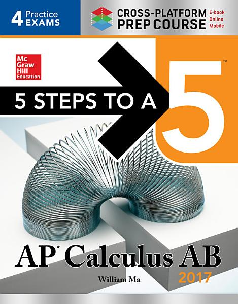 5 Steps to a 5  AP Calculus AB 2017 Cross Platform Edition