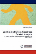 Combining Pattern Classifiers for Gait Analysis PDF