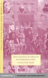 The Politics Of Exile In Renaissance Italy