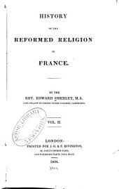History of the reformed religion in France: Volume 3