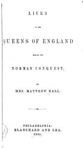 Lives of the Queens of England Before the Norman Conquest