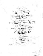 Grandes variations sur une marche militaire précédés d'une introduction pour le piano forté: oeuvre 32