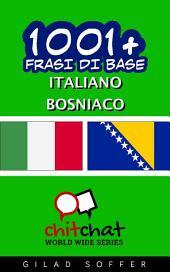 1001+ Frasi di Base Italiano - Bosniaco