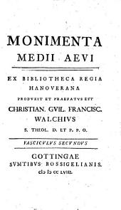 Monimenta Medii Aevi: Volume 1, Part 2