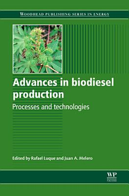 Advances in Biodiesel Production