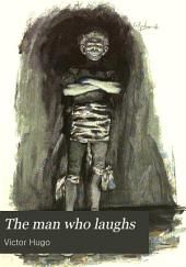 The Man who Laughs: Volume 1