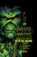Absolute Swamp Thing by Alan Moore Vol  1  New Printing