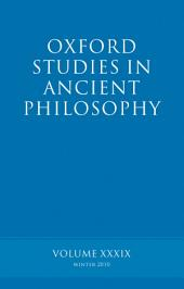 Oxford Studies in Ancient Philosophy: Volume 39