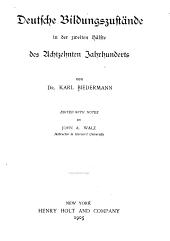 Deutsche Bildungszustände in der zweiten Hälfte des Achtzehnten Jahrhunderts