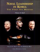 Naval leadership in Korea: The First Six Months