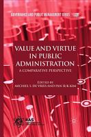 Value and Virtue in Public Administration PDF