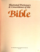 Illustrated Dictionary   Concordance of the Bible PDF