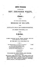 Select remains of E. W.; to which are prefixed memoirs of his life ... by J. Fletcher. With a preface, and a short obituary of Mr. W.'s mother, by W. B. Collyer