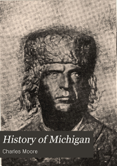 History of Michigan: Volume 1