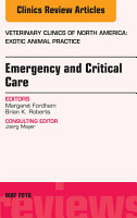 Emergency and Critical Care  An Issue of Veterinary Clinics of North America  Exotic Animal Practice  E Book PDF