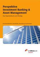 Perspektive Investment Banking   Asset Management PDF