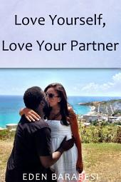 Love Yourself, Love Your Partner