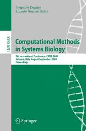 Computational Methods in Systems Biology: 7th International Conference, CMSB 2009