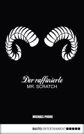 Der raffinierte Mr. Scratch: Roman