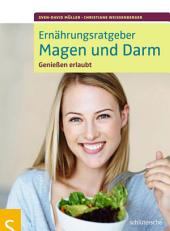 Ernährungsratgeber Magen und Darm: Genießen erlaubt, Ausgabe 2