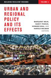 Urban and Regional Policy and Its Effects: Building Resilient Regions