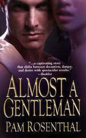 Almost A Gentleman