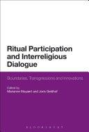 Ritual Participation and Interreligious Dialogue
