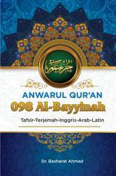 Anwarul Qur'an Tafsir, Terjemah, Inggris, Arab, Latin: 098 Al – Bayyinah: Bukti Yang Terang
