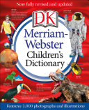 Merriam Webster Children s Dictionary  New Edition PDF