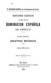 Estudios críticos acerca de la dominación española en América: Volumen 8