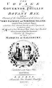 The Voyage of Governor Phillip to Botany Bay: With an Account of the Establishment of the Colonies of Port Jackson and Norfolk Island