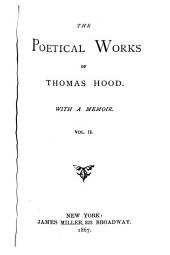 The Poetical Works of Thomas Hood: With a Memoir