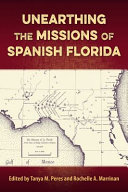 Unearthing the Missions of Spanish Florida